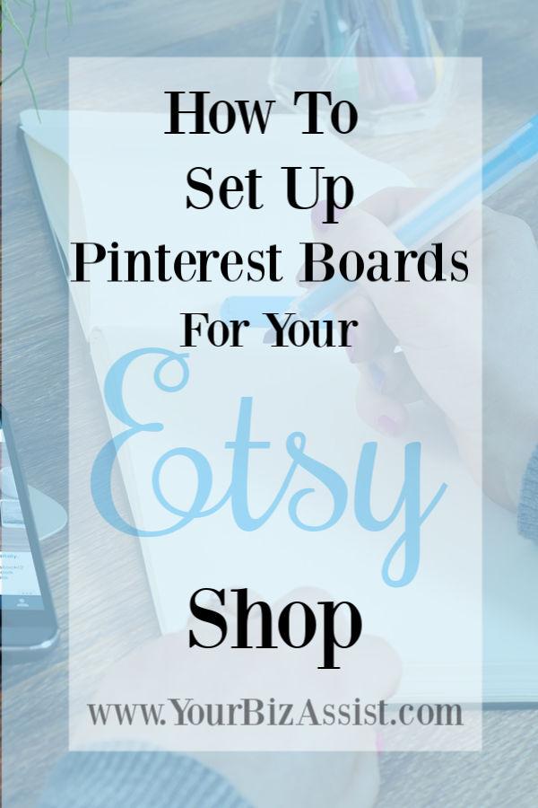 Pinterest Marketing for Etsy Sellers - setting up your Pinterest boards for Etsy sellers